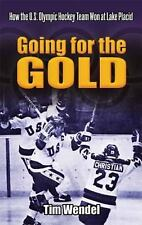 Going for the Gold: How the U.S. Olympic Hockey Team Won at Lake Placid (Dover B