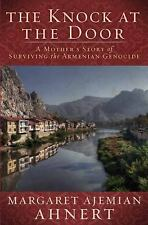 The Knock at the Door: A Mother's Survival of the Armenian Genocide, Margaret Ah