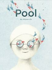Pool by Jihyeon Lee (2015, Picture Book)