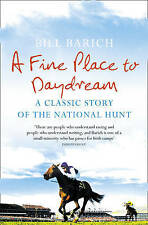 A Fine Place to Daydream: A Classic Story of the National Hunt,ACCEPTABLE Book