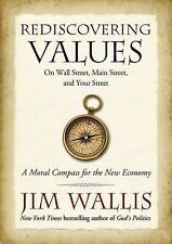 Jim Wallis~REDISCOVERING VALUES~SIGNED 1ST/DJ~NICE COPY