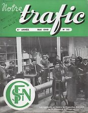 NOTRE TRAFIC n°52 mai 1949 la chaussures a fougeres