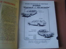 REVUE TECHNIQUE...FORD...CONSUL & GT...BREAK...GRANADA GXL 1.7 / 2.0 / 2.3 / 2.6