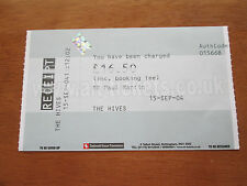 THE HIVES -  ROCK CITY NOTTINGHAM UK 15.9.2004 USED CONCERT TICKET