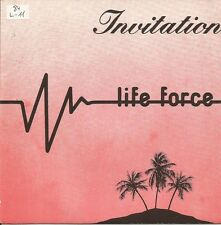 LIFE FORCE-INVITATION SINGLE VINILO 1984 SPAIN GOOD COVER CONDITION-