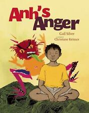 Anh's Anger by Gail Silver (2009, Hardcover)