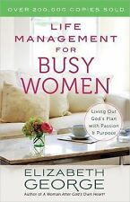 Life Management for Busy Women by Elizabeth George