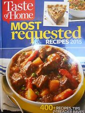 Taste of Home Most Requested Recipes 2015  new hardcover cookbook 400+ recipes