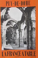 GASTRONOMIE TOURISME FOLKLORE REVUE LA FRANCE A TABLE 1969 N° 136 LE PUY DE DOME