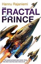 The Fractal Prince by Hannu Rajaniemi (Paperback, 2013) New Book