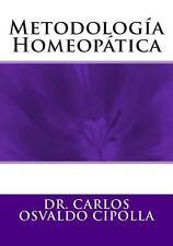 Metodolog�a Homeop�tica by Carlos Cipolla (2013, Paperback)
