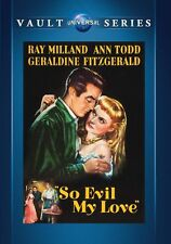 So Evil My Love 1948 (DVD) Ray Milland, Ann Todd, Geraldine Fitzgerald - New!