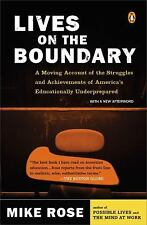 Lives on the Boundary: A Moving Account of the Struggles and Achievements of Ame