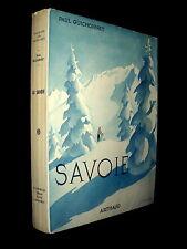 «SAVOIE» ARTHAUD Beaux Pays Alpes Mont Blanc couverture aquarelle SAMIVEL 1960 !