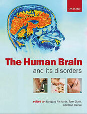 The Human Brain and Its Disorders by Oxford Uni. Paperback - 2007 - NEW - UNREAD