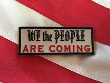 We The People Are Coming Patch