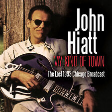 JOHN HIATT New Sealed 2017 UNRELEASED 1993 CHICAGO CONCERT CD