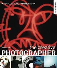 The Creative Photographer: A Complete Guide to Photography (Abrams Stu-ExLibrary