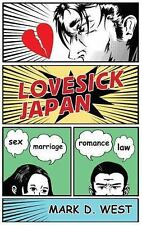 Lovesick Japan: Sex Marriage Romance Law-ExLibrary