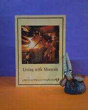 AT Armstrong: Living With Minerals: South Australian Perspective/mining/society