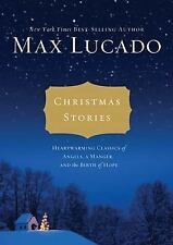Christmas Stories: Heartwarming Classics of Angels, a Manger, and the Birth of H