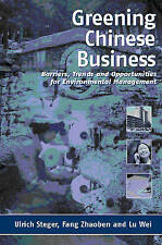 Greening Chinese Business: Barriers, Trends and Opportunities for Environmental