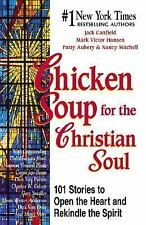 Chicken Soup for the Christian Soul (Chicken Soup for the Soul)