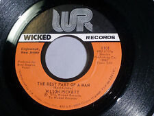 Wilson Pickett: The Best Part of a Man / How Will I Ever Know  [Unplayed Copy]
