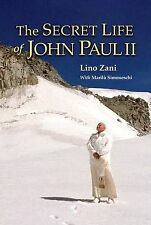 The Secret Life of John Paul II Simoneschi, Marilu, Matthew, Sherry, Zani, Lino
