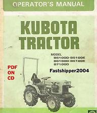 Kubota Tractor B5100D B5100E B6100D B6100E B7100D OPERATORS OWNERS MANUAL GUIDE