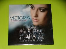 CD  SINGLE - VICTORIA - LE HEROS D'UN AUTRE - 2007 - GENERIQUE SERIE HEROES