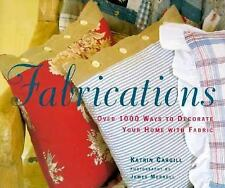 Fabrications: Over 1,000 Ways to Decorate Your Home with Fabric-ExLibrary