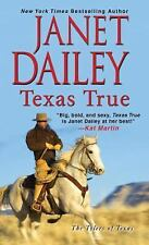 The Tylers of Texas: Texas True by Janet Dailey (2015, Paperback)