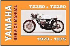 YAMAHA Workshop Manual TZ350 TZ350A TZ350B TZ250 TZ250A TZ250B 1973 1974 1975