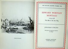 EDWARD WORTLEY MONTAGU 1713-1776 - JONATHAN CURLING