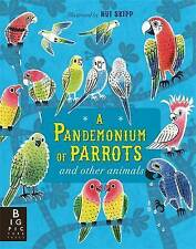 BAKER, KATE-A PANDEMONIUM OF PARROTS  BOOK NEW