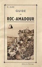 GUIDE TOURISTIQUE DE ROCAMADOUR EDITION DU PELERINAGE E.ALBE