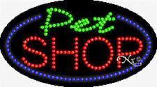 """NEW """"PET SHOP"""" 27x15 OVAL SOLID/ANIMATED LED SIGN w/CUSTOM OPTIONS 24269"""