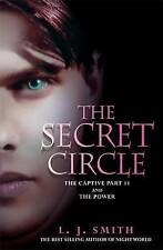 Secret Circle: v. 2 Captive and the Power by L.J. Smith