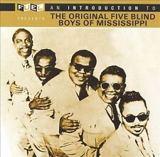 New: An Introduction to - THE ORIGINAL FIVE BLIND BOYS OF MISSISSIPPI Blues CD.