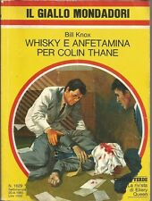 (Bill Knox) Wisky e anfetamine per Colin Thane 1980 n.1629