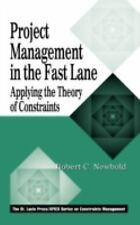 NEW - Project Management in the Fast Lane: Applying the Theory of Constraints