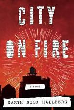 City on Fire: A novel  (NoDust)