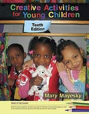 Creative Activities for Young Children by Mary Mayesky (2011, Ringbound)