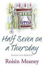 Half Seven on a Thursday by Roisin Meaney (Paperback, 2009)