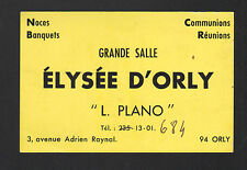 """ORLY (94) RESTAURANT """"ELYSEE D'ORLY / L. PLANO"""" Carte de visite"""