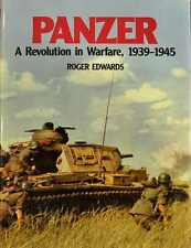 Panzer : A Revolution in Warfare, 1939-1945 by Roger Edwards (1991, Hardcover)