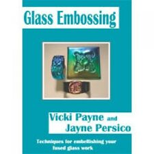 STAINED GLASS VICKI PAYNE FUSED GLASS EMBOSSING DVD KILN TECHNIQUES