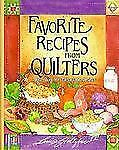 Favorite Recipes from Quilters: More Than 900 Delectable Dishes, Stoltzfus, Loui