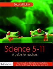Science 5-11 : A Guide for Teachers by Christopher Collier, Kendra McMahon,...